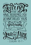 Hand lettering with bible verse Fear not, for I have redeemed yu, called by your name. Isaiah. Hand lettering Fear not, for I have redeemed yu, called by your stock illustration