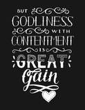 Hand lettering with bible verse But godliness with contentment is great gain on black background. Hand lettering But godliness with contentment is great gain Stock Photo