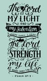 Hand lettering with bible verse The Lord is my light and my salvation on blue background. Psalm. Hand lettering The Lord is my light and my salvation. Biblical Royalty Free Stock Images