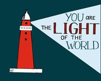 Hand lettering and bible verse You the light of the world, made with beacon. Hand lettering You the light of the world, made with beacon. Biblical background vector illustration