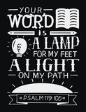 Hand lettering with bible verse Your word is a lamp for my feet, a light on my path on black background. Psalm. Hand lettering Your word is a lamp for my feet, a Stock Images