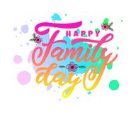 Hand lettering calligraphy Happy Family day. vector illustration for greeting card, poster, banner, flyer, print, web royalty free illustration