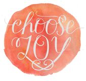 Hand lettering Choose joy with watercolor background. Hand lettering Choose joy. Card. Biblical background. Christian poster. Modern calligraphy stock photos