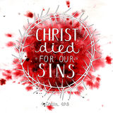 Hand lettering Christ died for our sins Stock Image