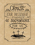 Hand lettering Christ our Passover was crucified for us with three crosses. Royalty Free Stock Photography