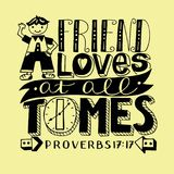Hand lettering a Friend loves at all times with boy. Royalty Free Stock Image