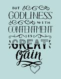 Hand lettering with bible verse But godliness with contentment is great gain. Hand lettering But godliness with contentment is great gain. Biblical background Royalty Free Stock Photos