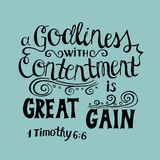 Hand lettering Great gain is godliness with contentment. Stock Photo