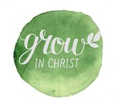 Hand lettering Grow in Christ , made on green watercolor background Stock Image