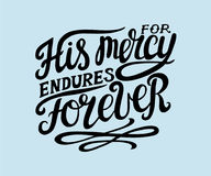 Free Hand Lettering His Mersy Endures Forever. Royalty Free Stock Image - 96868306