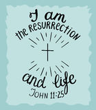 Hand lettering I am the resurrection and the life. Biblical background. New Testament. Christian verse Royalty Free Stock Photography
