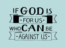 Hand lettering If God is for us who can against us. Biblical background. Christian poster. Card. Modern calligraphy royalty free illustration