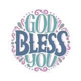 Hand lettering with inscription God bless you made on round. Hand lettering God bless you made on round. Biblical background. Christian poster. Card royalty free illustration
