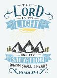Hand lettering with inspirational quote The Lord is my light and my salvation.