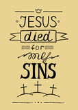Hand lettering Jesus died for my sins vector illustration