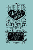 Hand lettering Keep your heart from Proverbs Royalty Free Stock Photography