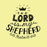 Hand lettering the Lord is my shepherd with crown. Hand lettering the Lord is my shepherd. Psalm. Biblical background. Christian poster Royalty Free Stock Image