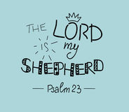Hand lettering the Lord is my shepherd. Psalm. Biblical background. Christian poster Royalty Free Stock Photography