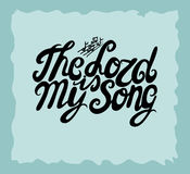Hand lettering The Lord is my Song, made next to the notes. Royalty Free Stock Photography