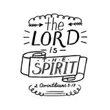 Hand lettering the Lord is the Spirit. Royalty Free Stock Photo