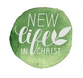 Hand lettering New life in Christ made on green watercolor background. Hand lettering New life in Christ, performed in a circle. Biblical background. New Stock Photography