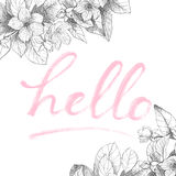 Hand lettering phrase on floral back. Vector hand drawing word Hello. Detailed flowers backdrop. Isolated, vintage style Stock Photo