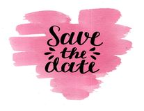 Hand lettering Save the date on watercolor pink heart. Declaration of love. Invitation card. Wedding. Greeting Stock Photo