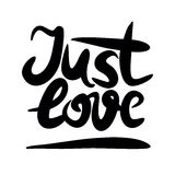Hand lettering that says Just love. Declaration of love. Valentine s day. Poster Royalty Free Stock Images