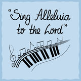 Hand lettering Sing Alleluja to the Lord, done on a blue background Stock Photography