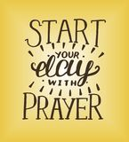 Hand lettering Start your day with prayer. Biblical background. Christian poster. Card Stock Photography