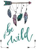 Hand lettering textured quote and boho styled elements. Hand lettering textured quote `be wild` and boho styled elements: feathers and arrows on a white royalty free illustration