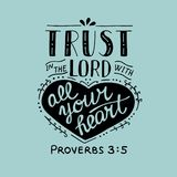 Hand lettering Trust in the Lord with your heart. Royalty Free Stock Photo