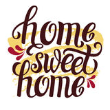 Hand lettering typography poster Home sweet home. Hand lettering typography poster.Calligraphic quote Home sweet home.For housewarming posters, greeting cards Royalty Free Stock Photo