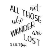 Hand lettering typography poster. Romantic quote not all those who wander are lost, tolkien, isolated. For optimistic. Design, posters, cards, t shirts, home Royalty Free Stock Images