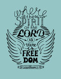 Hand lettering Where the spirit of the Lord is, there is freedom Royalty Free Stock Photos