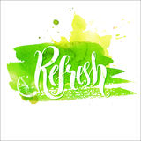 Hand lettering word refresh on green stroke Stock Photography