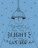 Hand lettering You the light of the world, made on the star background with glowing light bulb Stock Photography