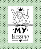 Hand lettering You are my blessing with heart. Biblical background. Christian poster. Card Stock Images