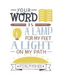 Hand lettering Your word is a lamp for my feet, a light on my path Psalm. Hand lettering Your word is a lamp for my feet, a light on my path. Bible verse Stock Photography