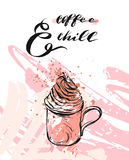 Hand made vector modern abstract background with calligraphy quote Coffee and Chill,mug and whipped cream in pastel Royalty Free Stock Photo