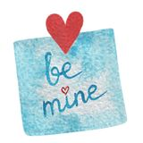 Hand paint watercolor blue sticker with red heart and Be mine le. Ttering. Watercolor for cards, invitations, DIY projects, web sites Stock Images