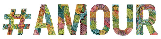 Word AMOUR with hashtag. Vector decorative zentangle object. Hand-painted art design. Pictorial illustration instatag AMOUR for t-shirt design Stock Image