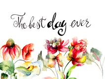Hand painted drawing with wild flowers. Watercolor illustration, title the best day ever Royalty Free Stock Image