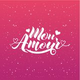 Hand painted love card with words Mon Amour - modern calligraphy design for wedding card or Valentine`s day card.  Royalty Free Stock Photos