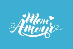 Hand painted love card with words Mon Amour - modern calligraphy design for wedding card or Valentine`s day card.  Stock Photo