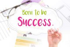 Hand schreiben geborenes, Erfolg zu sein Stockbild