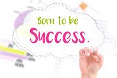 Hand schreiben geborenes, Erfolg zu sein Lizenzfreies Stockbild