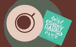 Hand sketched Best Daddy ever typography lettering poster stock illustration