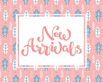 Hand sketched New Arrivals text on light pink nature floral background vector illustration