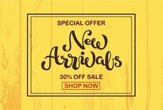 Hand sketched New Arrivals text on wooden yellow background royalty free illustration